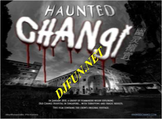 haunted changi 2010 Haunted Changi (2010) Hollywood Movie Watch Online